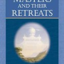The Masters And Their Retreats