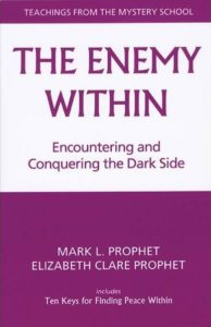 Enemy Within: Encountering and Conquering the Dark Side