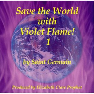 Save the World with Violet Flame! #1 - CDs